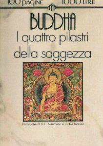 Il valore della dottrina di Buddha: i pilastri